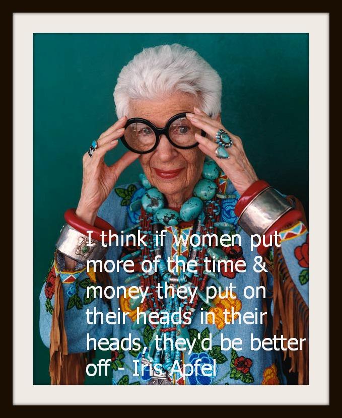 Iris Apfel Wise Woman Wise Words Lora Deeprose